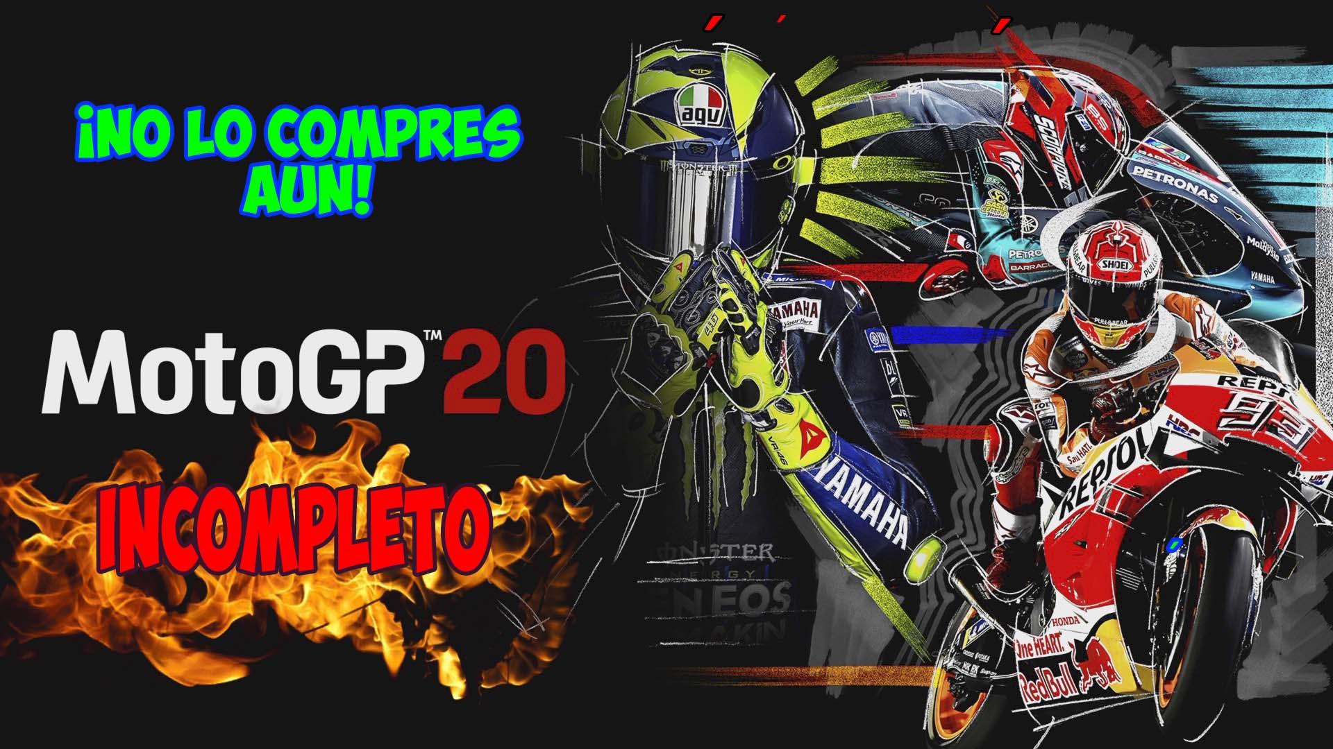 Enfadado con un MotoGP 20 incompleto