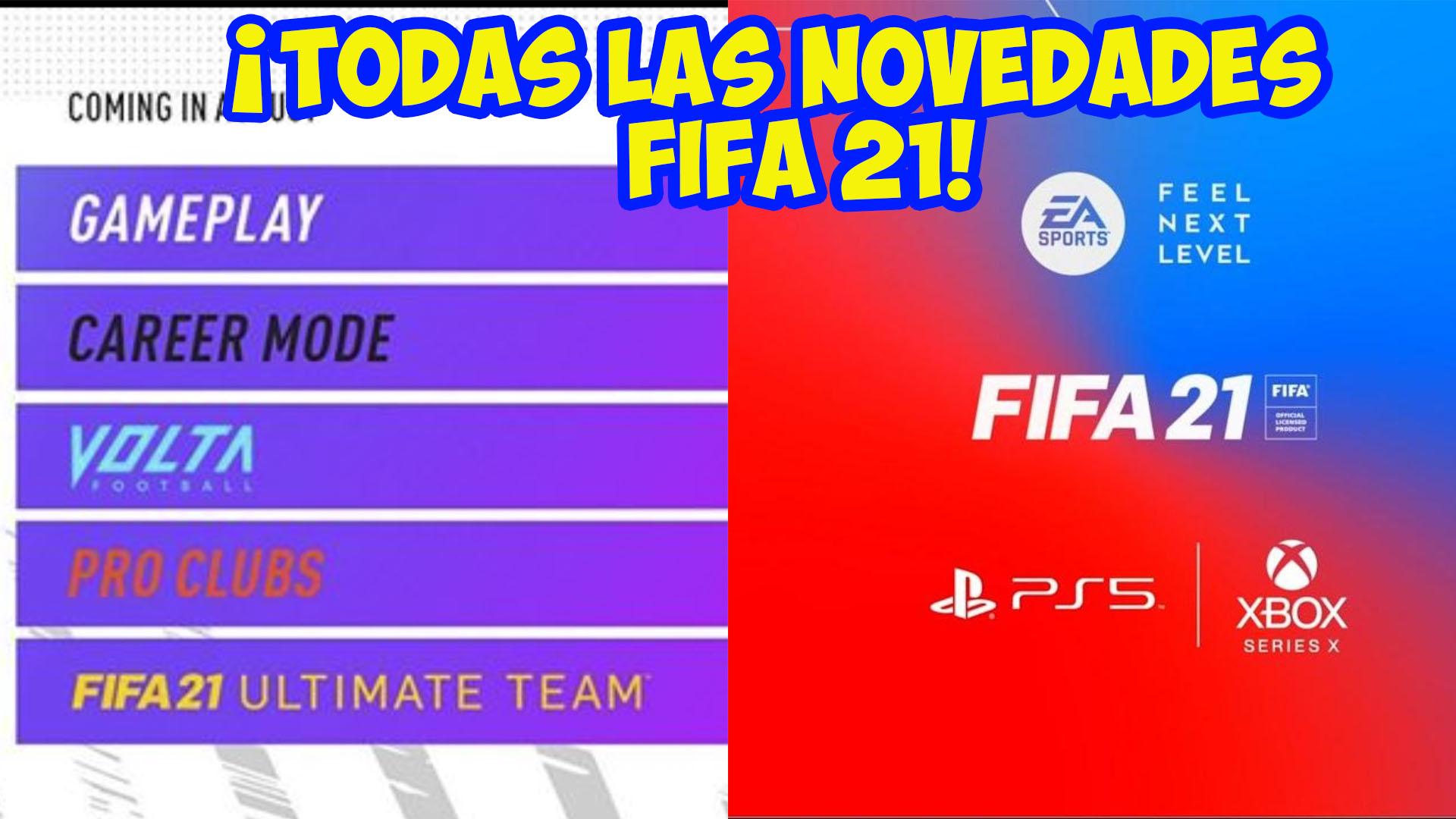 Todas las novedades FIFA 21 Fecha lanzamiento para PS5 y Xbox Serie X